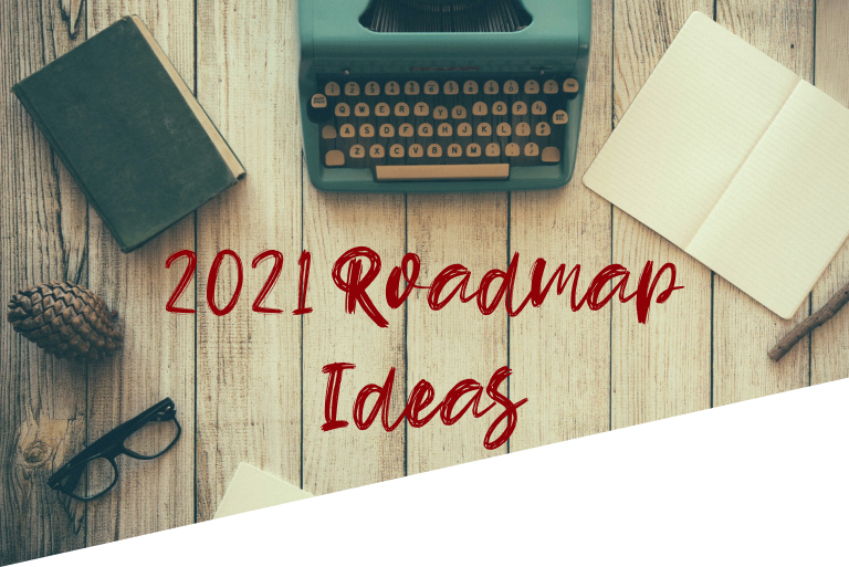 2021 Roadmap ideas