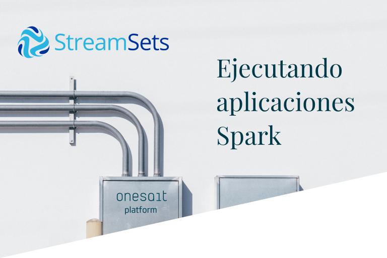 Ejecutar una aplicación Spark con StreamSets