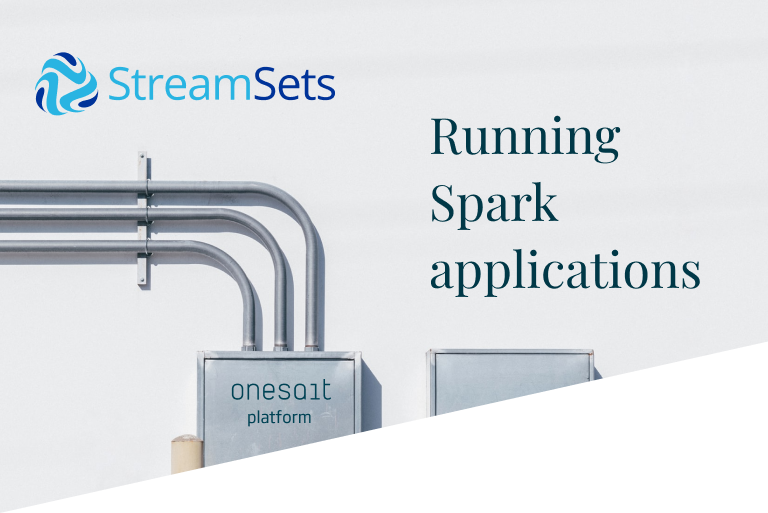 Running a Spark application with StreamSets